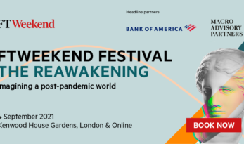 FT WEEKEND FESTIVAL: The Reawakening: Imagining a post-pandemic world – RSL Discount